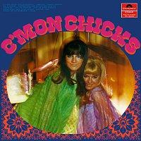 The Chicks – C'Mon Chicks