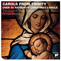 The Choir Of Trinity College, Cambridge, Richard Marlow, Traditional – Carols From Trinity