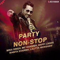Mika Singh, Mamta Sharma, Amit Gupta, Lalitya Munshaw, MC Hammer, Bappi Lahiri – Party Non-Stop