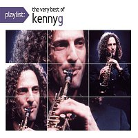 Kenny G – Playlist: The Very Best Of Kenny G