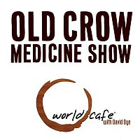 Old Crow Medicine Show – World Cafe Old Crow Medicine Show - EP