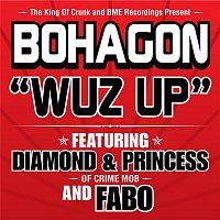Bohagon – Wuz Up
