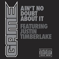 Game, Justin Timberlake – Ain't No Doubt About It