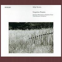 Tonu Kaljuste, Estonian Philharmonic Chamber Choir – Tormis: Forgotten Peoples