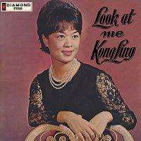 Kong Ling – Look At Me