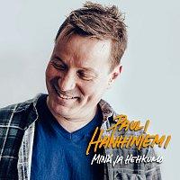 Pauli Hanhiniemi – Mina ja Hehkumo