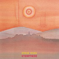 Steve Khan – Eyewitness