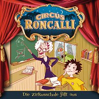 Circus Roncalli Zirkusgeschichten – 04: Die Zirkusschule fallt aus