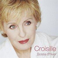 Nicole Croisille – Bossa d'hiver