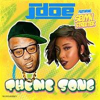 J-doe, Sevyn Streeter – Theme Song