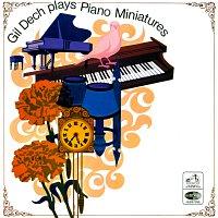 Gil Dech – Gil Dech Plays Piano Miniatures