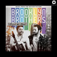 Brooklyn Brothers Beat The Best – Brooklyn Brothers Beat The Best: Music From The Motion Picture