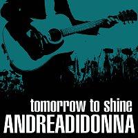 Andrea Di Donna – Tomorrow To Shine