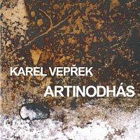 Karel Vepřek – Artinodhás