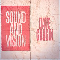 Dave Grusin – Sound and Vision