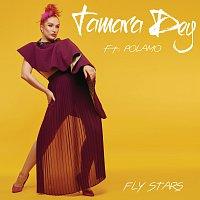 Tamara Dey, Polamo – Fly Stars