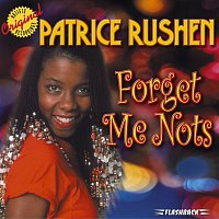 Patrice Rushen – Forget Me Nots & Other Hits
