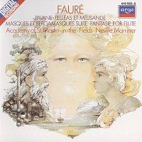 Academy of St. Martin  in  the Fields Chorus, Academy of St. Martin in the Fields – Fauré: Pelléas et Mélisande/Pavane/Fantasie, etc.