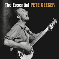 Pete Seeger – The Essential Pete Seeger