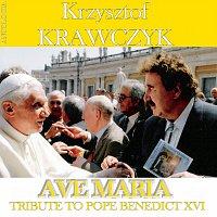 Krzysztof Krawczyk – Ave Maria - Tribute To Benedict XVI (Krzysztof Krawczyk Antologia)