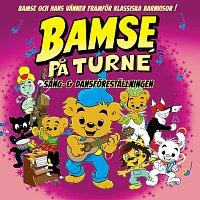 Bamse – BAMSE: Sang & Dansforestallningen