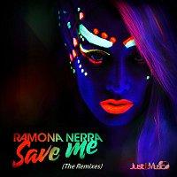 Ramona Nerra – Save Me (The Remixes)