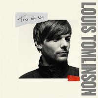 Louis Tomlinson – Two of Us