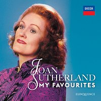 Dame Joan Sutherland – Joan Sutherland - My Favourites