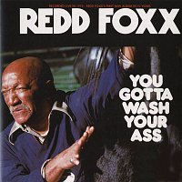 Redd Foxx – You Gotta Wash Your Ass