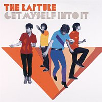 The Rapture – Get Myself Into It [Esingle]