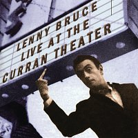 Lenny Bruce – Live At The Curran Theater [Remastered]