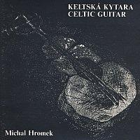 Michal Hromek – Keltská kytara