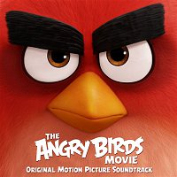 Various Artists.. – The Angry Birds Movie (Original Motion Picture Soundtrack)