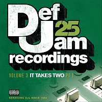 Různí interpreti – Def Jam 25: Volume 3 - It Takes Two PT 1 [Explicit Version]