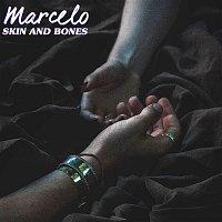 Marcelo – Skin And Bones