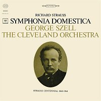 George Szell, Richard Strauss, The Cleveland Orchestra – Sinfonia Domestica, Op. 53 (Remastered)