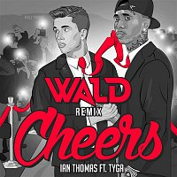 Ian Thomas – Cheers (WALD Remix)