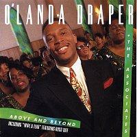 O'landa Draper, The Associates – Above and Beyond