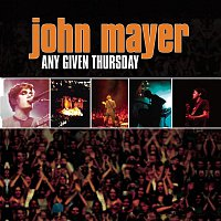 John Mayer – Any Given Thursday