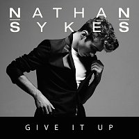 Nathan Sykes, G-Eazy – Give It Up