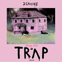 2 Chainz – Pretty Girls Like Trap Music