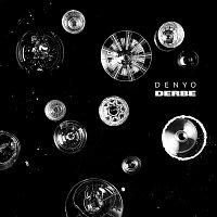 Denyo – Derbe