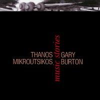 Thanos Mikroutsikos, Gary Burton – Music Stories