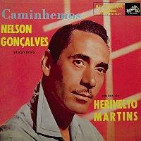 Nelson Goncalves – Caminhemos: Nelson Goncalves Interpretando Músicas de Herivelto Martins