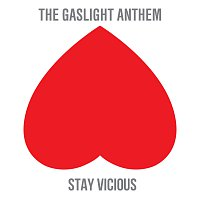 The Gaslight Anthem – Stay Vicious