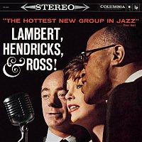 Lambert, Hendricks, Ross – The Hottest New Group In Jazz