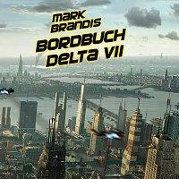Mark Brandis – 01: Bordbuch Delta VII