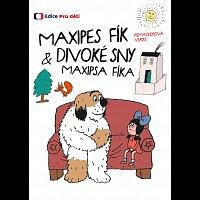 Josef Dvořák – Maxipes Fík & Divoké sny Maxipsa Fíka (remasterovaná verze) – DVD