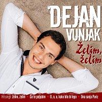 Dejan Vunjak – Želim, želim