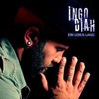 Ingo Diah – Ein Leben Lang